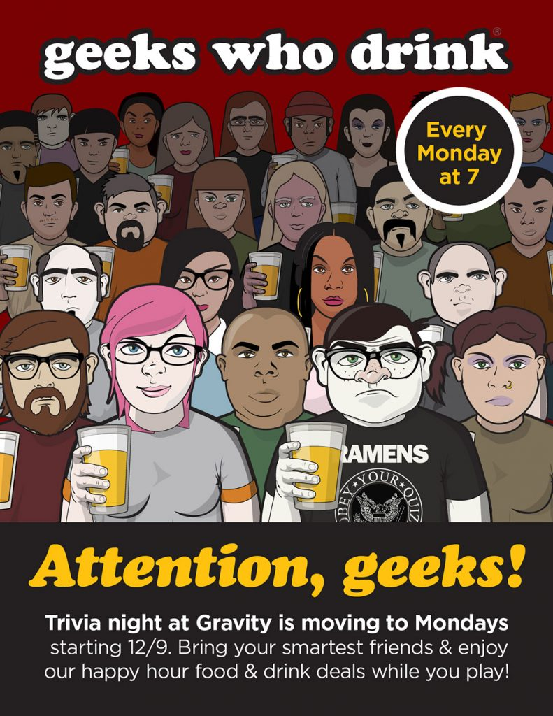 Geeks Who Drink is moving to Mondays at Gravity, starting December 9