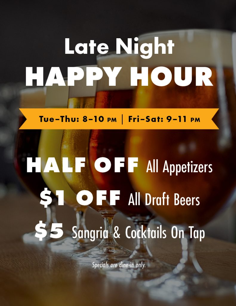 Join us at night for happy hour with half off appetizers and drink specials!